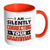I Am Silently Correcting Your Grammar Accent Mug