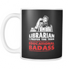 Librarian I Prefer The Term Educational Badass Mug - Awesome Librarians - 4