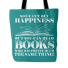 You Can't Buy Happiness But You Can Read Books Which Is Pretty Much The Same Thing! Tote Bag - Awesome Librarians