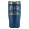 A Day Without Reading Is Like... Just Kidding I Have No Idea 20oz Tumbler - Awesome Librarians