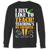 I Just Like To Teach Teaching's My Favorite Ugly Christmas Sweater - Awesome Librarians