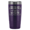 Wake Up Smarter Sleep With A Reader 20oz Tumbler - Awesome Librarians