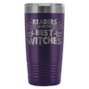 Readers Make The Best Witches 20oz Tumbler - Awesome Librarians