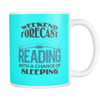 Weekend Forecast Reading With A Chance Of Sleeping Mug - Awesome Librarians - 13