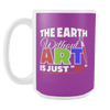 "The Earth Without Art Is Just ""Eh"" 15oz Mug - Awesome Librarians"