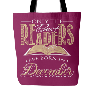 Only The Best Readers Are Born In December Tote Bag