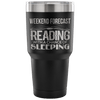 Weekend Forecast Reading With A Chance Of Sleeping Tumbler - Awesome Librarians