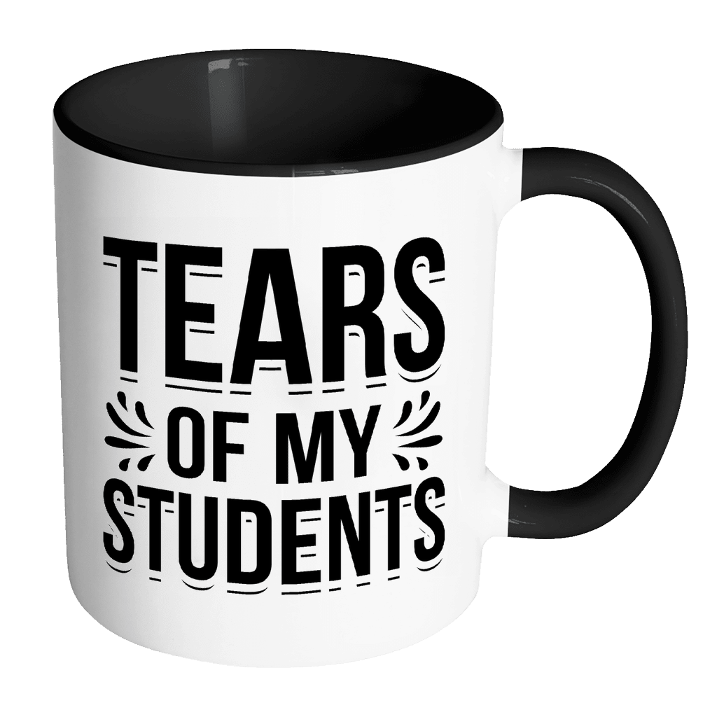 Tears Of My Students 11oz Accent Mug - Awesome Librarians