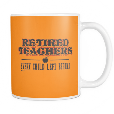 Retired Teacher Every Child Left Behind Mug - Awesome Librarians - 9