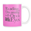 Reading Is Dreaming With Open Eyes 11oz Mug - Awesome Librarians