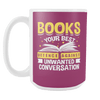 Books Your Best Defence Against Unwanted Conversations 15oz Mug - Awesome Librarians