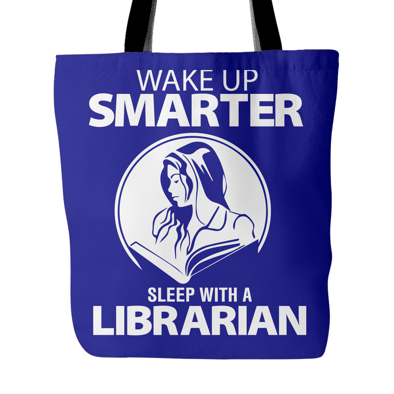 Wake Up Smarter Sleep With A Librarian Tote Bag