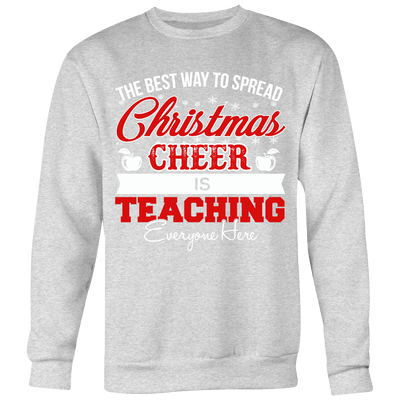 The Best Way To Spread Christmas Cheer Is Teaching Everyone Here Ugly Christmas Sweater - Awesome Librarians