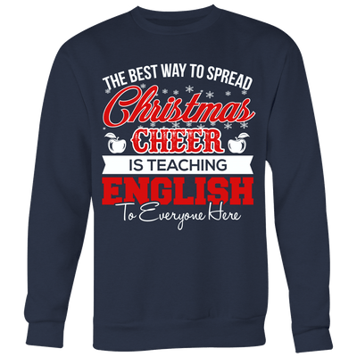 The Best Way To Spread Christmas Cheer Is Teaching English To Everyone Here Ugly Christmas Sweater