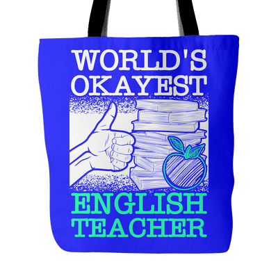 World's Okayest English Teacher Tote Bag