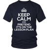 Keep Calm And Pretend It's On The Lesson Plan Shirt - Awesome Librarians - 5