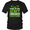 This Is My Librarian Costume - Awesome Librarians - 4