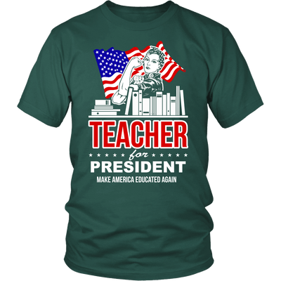 Teacher For President Make America Educated Again - Awesome Librarians - 4