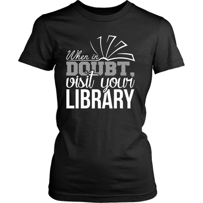 When In Doubt Visit Your Library - Awesome Librarians - 7