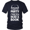 I Like To Party And By Party I Mean Read A Book - Awesome Librarians - 3