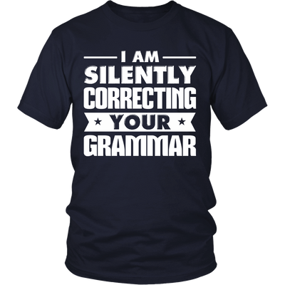 I Am Silently Correcting Your Grammar Shirt - Awesome Librarians - 3
