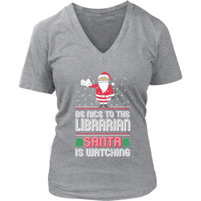 Be Nice To The Librarian Santa Is Watching - Awesome Librarians - 11