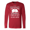 I AM A BOOK READER I AM ALLERGIC TO STUPIDITY I BREAK OUT IN SARCASM SWEATER - Awesome Librarians - 5