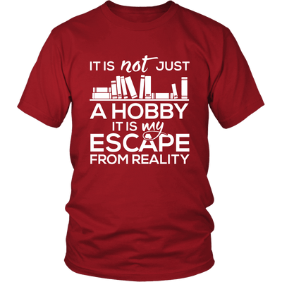It Is Not Just A Hobby It Is My Escape From Reality - Awesome Librarians - 2