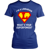 I'm A Librarian What's Your Superpower? - Awesome Librarians - 10