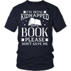 I'm Being Kidnapped By A Book Please Don't Save Me - Awesome Librarians