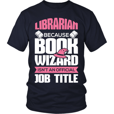 Librarian Because Book Wizard Isn't An Official Job Title - Awesome Librarians - 3