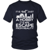 It Is Not Just A Hobby It Is My Escape From Reality - Awesome Librarians - 3