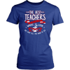The Best Teachers Are Those Who Show Where To Look But Don't Tell You What To See Shirt