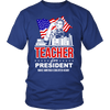 Teacher For President Make America Educated Again - Awesome Librarians - 2