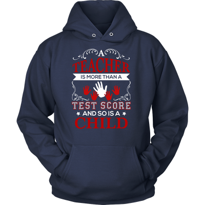 Teacher Is More Than A Test Score And So Is A Child Shirt - Awesome Librarians