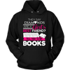 They Say Diamonds Are A Girl's Best Friend Tell That To My Books - Awesome Librarians - 5
