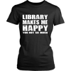 Library Makes Me Happy You, Not So Much - Awesome Librarians - 7