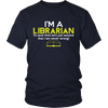 I'm A Librarian To Save Time Let's Just Assume That I Am Never Wrong! - Awesome Librarians - 4
