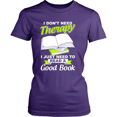 I Don't Need Therapy I Just Need To Read A Good Book - Awesome Librarians - 9