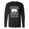 I AM A BOOK READER I AM ALLERGIC TO STUPIDITY I BREAK OUT IN SARCASM SWEATER - Awesome Librarians - 4