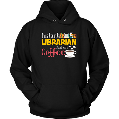 Instant Librarian Just Add Coffe - Awesome Librarians - 4