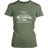 A Day Without Reading Is Like.... Just Kidding, I Have No Idea Women's Shirt - Awesome Librarians
