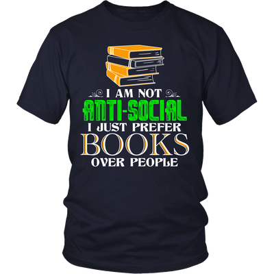 I Am Not Anti-Social I Just Prefer Books Over People - Awesome Librarians - 4