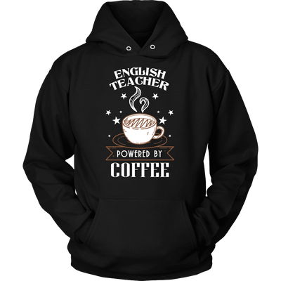 English Teacher Powered By Coffee Shirt
