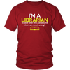 I'm A Librarian To Save Time Let's Just Assume That I Am Never Wrong! Shirt - Awesome Librarians