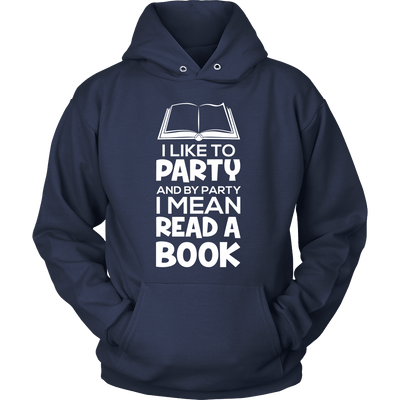 I Like To Party And By Party I Mean Read A Book - Awesome Librarians - 6