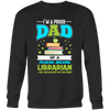 I'm A Proud Dad Of A Freaking Awesome Librarian... Yes She Bought Me This Shirt - Awesome Librarians