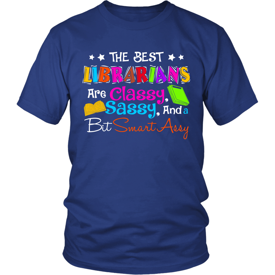The Best Librarians Are Classy, Sassy, And A Bit SmartAssy - Awesome Librarians - 8