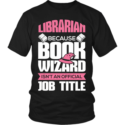 Librarian Because Book Wizard Isn't An Official Job Title - Awesome Librarians - 4