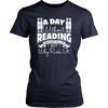 A Day Without Reading Wouldn't Kill Me But Why Risk It Shirt - Awesome Librarians